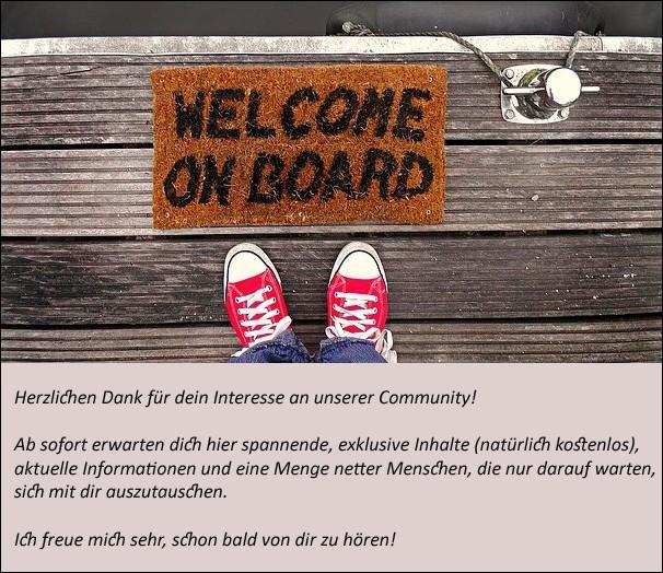 Community sagt Welcome